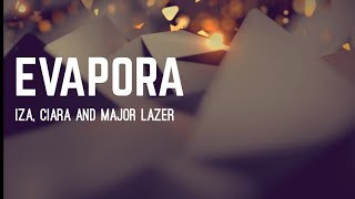 Baixar (LETRA) EVAPORA - Iza, Ciara and Major Lazer