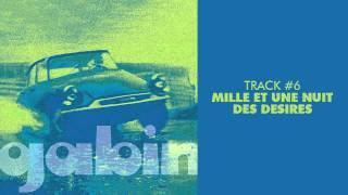 Gabin - Mille Et Une Nuit Des Desires - GABIN #06