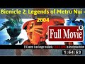 [Bionicle 2: Legends of Metru Nui 2004 [_Movie_]]