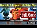 [Bionicle 2: Legends of Metru Nui 2004 [_Movie_]]