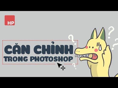 Căn chỉnh cực nhanh trong photoshop | HPphotoshop.com