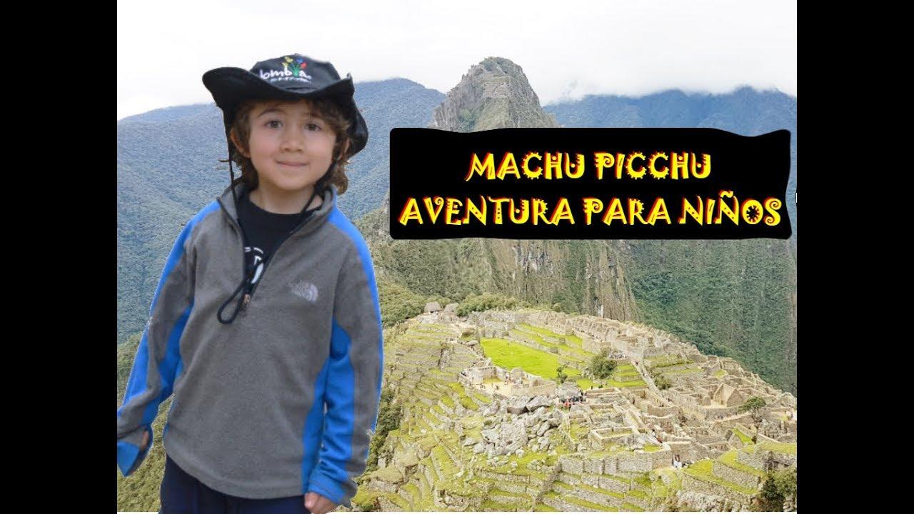 Machu Picchu Aventura Para Ninos