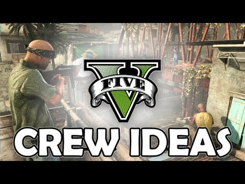 GTA V - Crew ideas! Give your own!