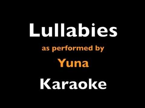 """Lullabies"" Yuna (Karaoke Instrumental)"