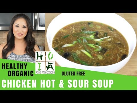 How to Make HEALTHY ORGANIC Chicken Hot & Sour Soup  Special Guest Katrina Law  Ep 16