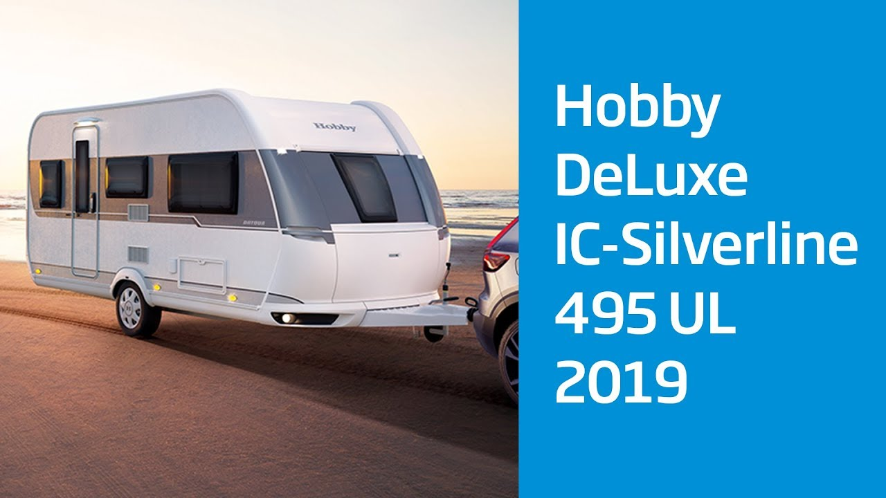 Hobby Deluxe 495 Ul Ic Silverline Modell 2019 Caravan Center Bocholt Youtube
