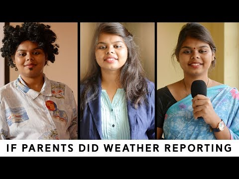 If Parents Did - Episode 2 |  Weather Reporting | The Cheeky DNA