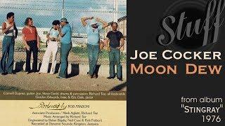 "Joe Cocker ""Moon Dew"" from album ""Stingray"" 1976"