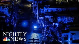 Puerto Rico Could Be Powerless For Months After Hurricane Maria | NBC Nightly News