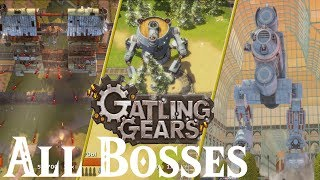 Gatling Gears // All Bosses