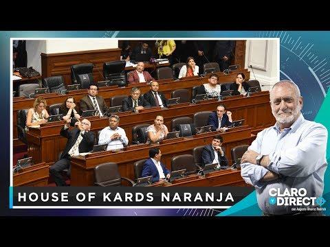 House of Kards naranja - Claro y Directo con Augusto Álvarez Rodrich