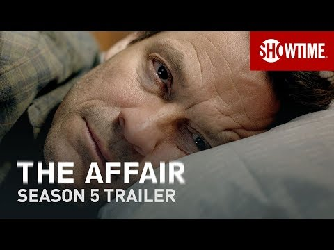 The Affair Season 5 (2019) | Official Trailer | SHOWTIME