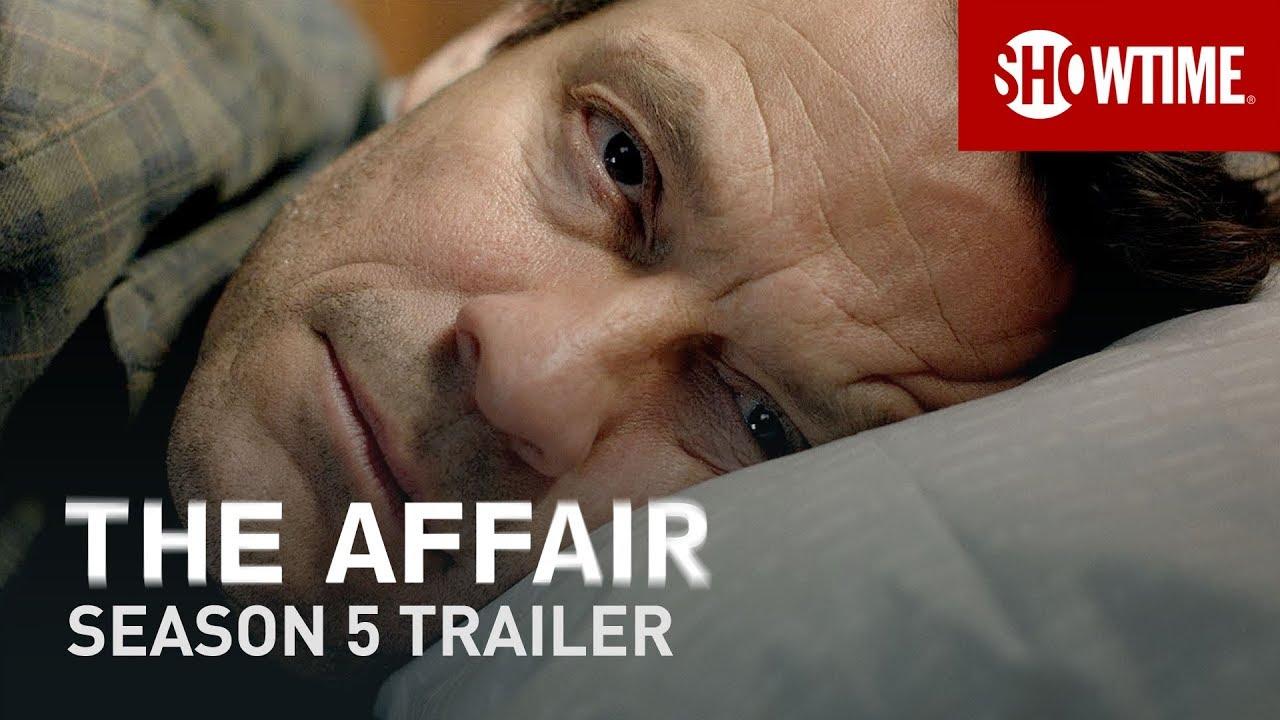 The Affair Season 20 20   Official Trailer   SHOWTIME