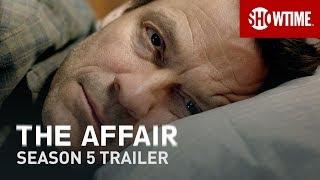 The Affair Season 5 (2019) | Official Trailer | SHOWTIME