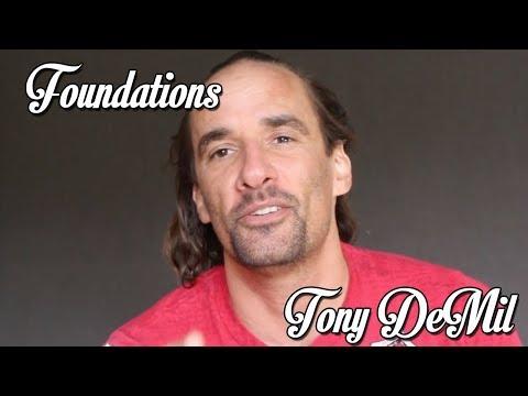 FOUNDATIONS: Tony DeMil