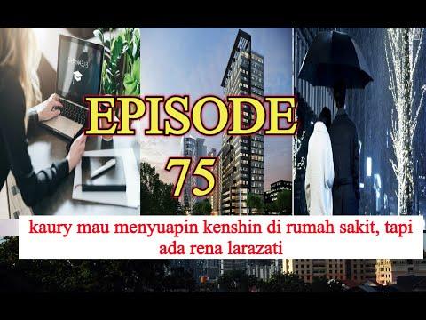 KISAH PEMUDA KAYA YANG MENJADI CLEANING SERVICE, EPISODE 75 ASLI