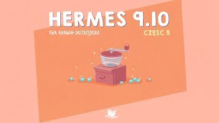 HERMES 9.10, CZĘŚĆ 5 - Bajkowisko.pl - bajka dla dzieci (audiobook)