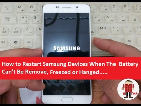 How to Restart Samsung Devices When The  Battery Can't Be Remove, Freezed or Hanged