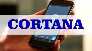 Instalar Cortana para Android FULL