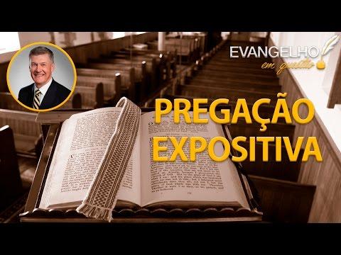 STEVEN LAWSON - PREGAÇÃO EXPOSITIVA E CONSELHOS PARA PREGADORES - CONFERÊNCIA FIEL