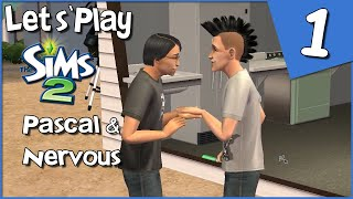 Let's Play The Sims 2 - Pascal \u0026 Nervous #1 - Starting Things Off Legacy Style