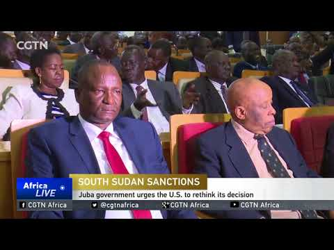South Sudan Sanctions: Juba government urges the U.S. to rethink its decision