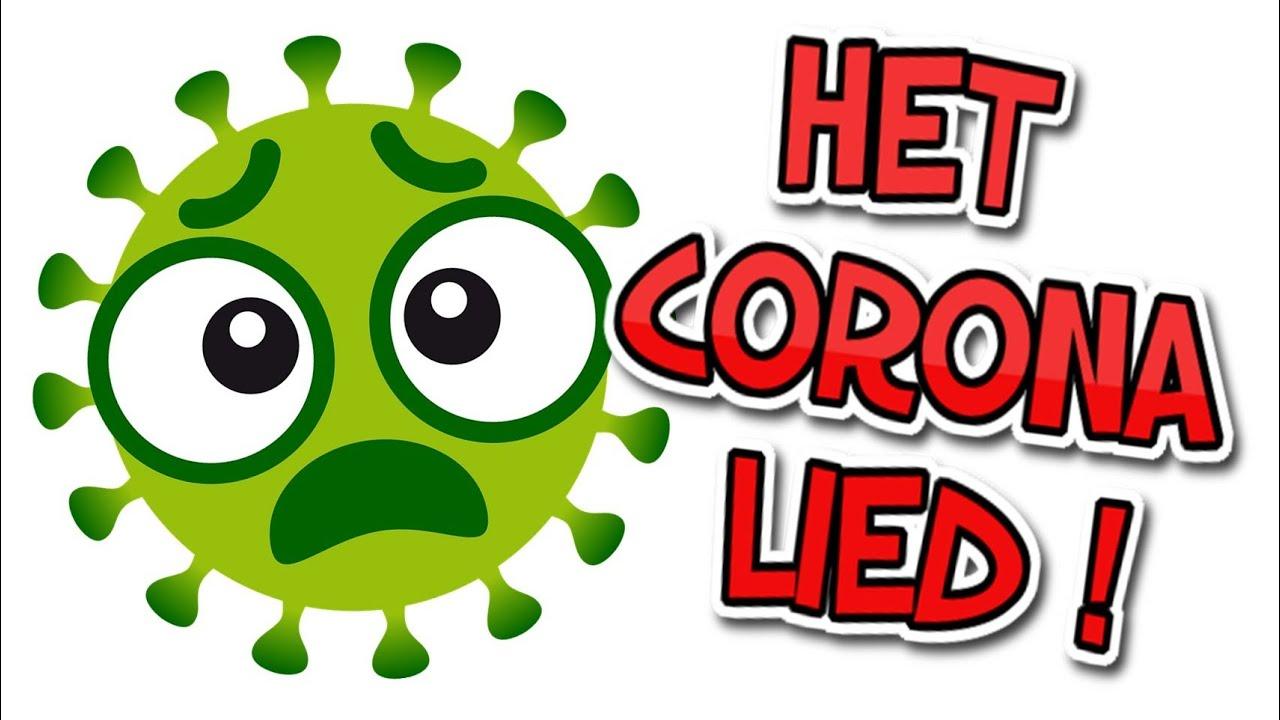 Corona Lied Het Corona Virus Liedje Grappige Liedjes
