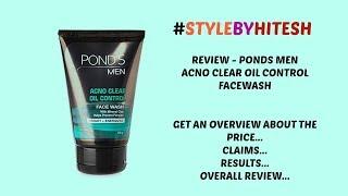 Ponds Men Acno Clear Oil Control Facewash Review