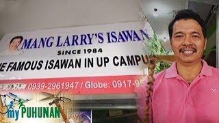 My Puhunan: Mang Larry's Isawan
