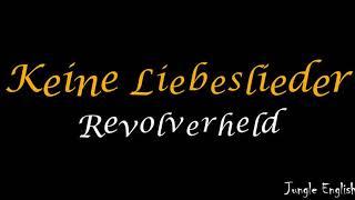 Revolverheld - Keine Liebeslieder - Sub Español / Alemán