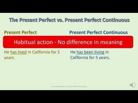 02 06 Present Perfect vs Present Perfect Progressive  Lecture   University of California, Irvine   C