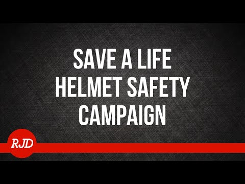 Save a Life Helmet Safety Campaign