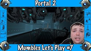 The Great Escape? - Portal 2 -Mumbles Game Play #7