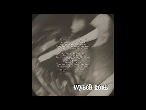 WYTCH GOAT - Phantasm   --LYRIC VIDEO-- Mp3
