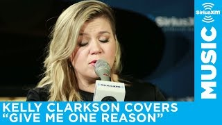 "Kelly Clarkson ""Give Me One Reason"" Tracy Chapman Cover Live @ SiriusXM - Stafaband"