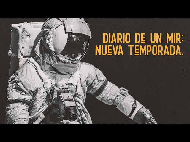 🚀 DESPEGAMOS CON LA NUEVA TEMPORADA!   Diario de un MIR