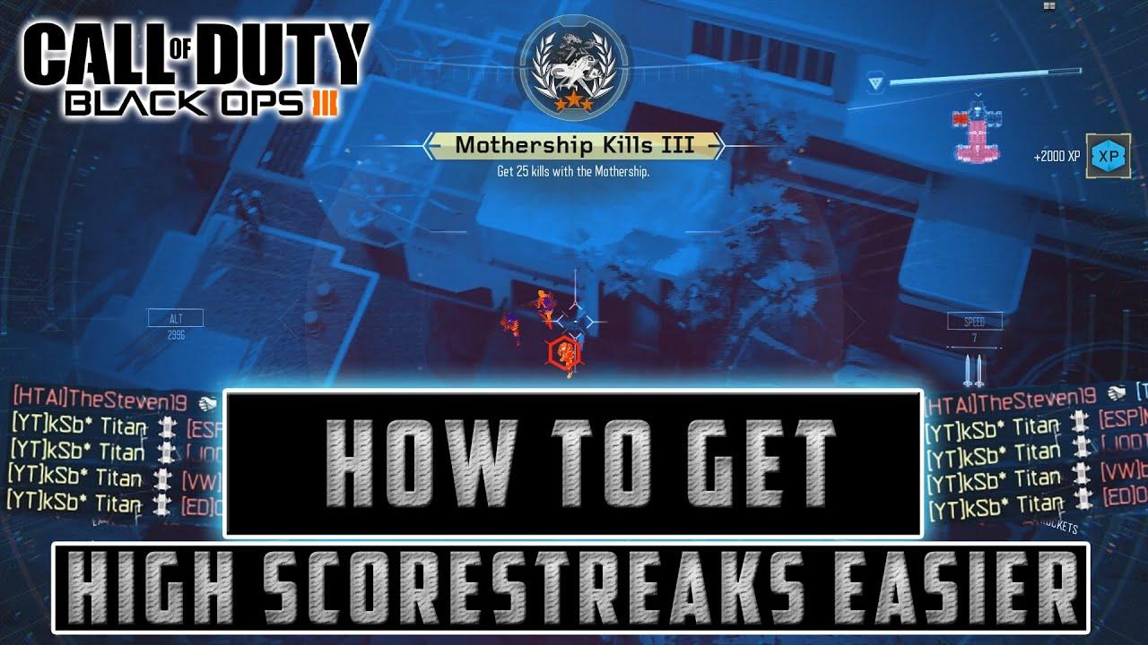 how to get scorestreaks in black ops 3