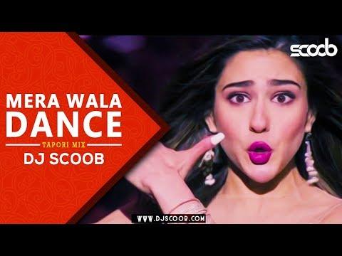 Mera Wala Dance (Tapori Mix) - DJ Scoob