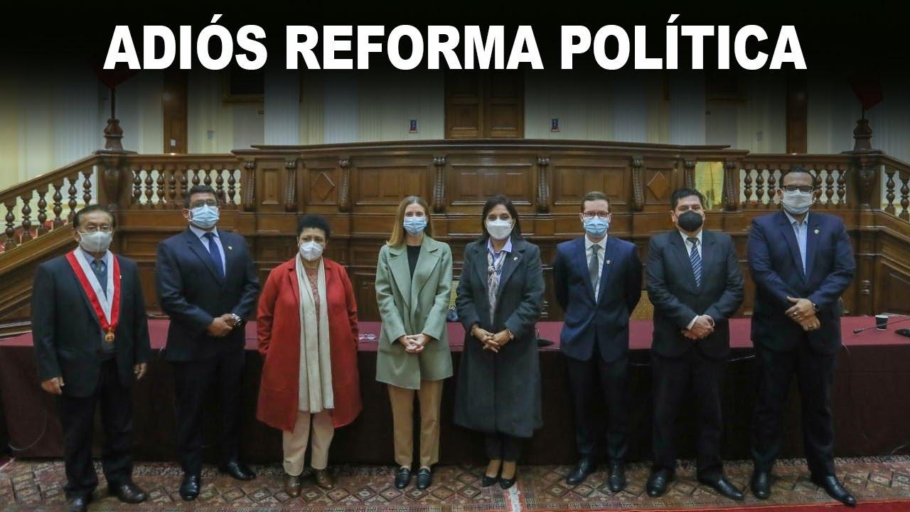 ADIÓS REFORMA POLÍTICA
