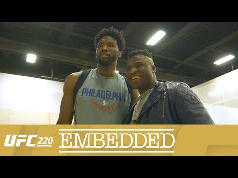 UFC 220 Embedded: Vlog Series - Episodio 5