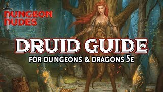 Druid Class Guide for Dungeons and Dragons 5e