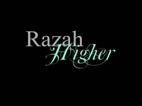 Razah Higher