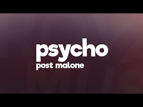Post Malone  Psycho Lyrics feat Ty Dolla $ign 🎵
