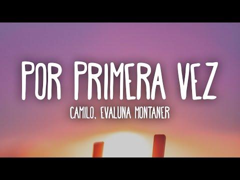 Camilo, Evaluna Montaner – Por Primera Vez (Letra/Lyrics)