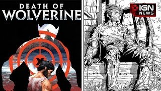 marvel announces the death of wolverine ign news