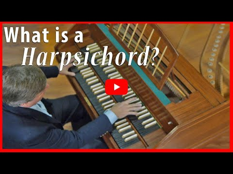 What is a Harpsichord?