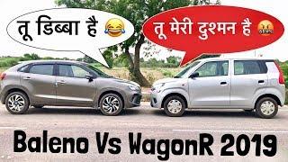 मारुति की एक दूसरे की दुश्मन : WagonR 2019 Vs Baleno 2019 | Which One to Buy? Video