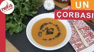 Un Çorbası - Çorba Tarifleri - Nefis Yemek Tarifleri