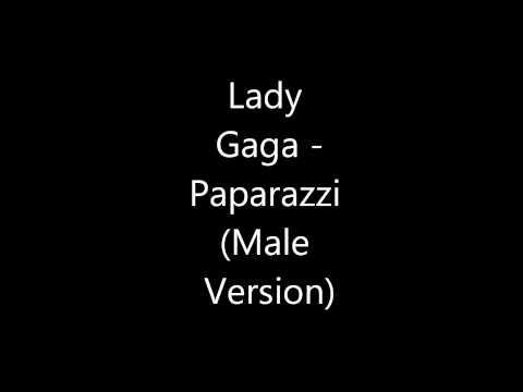 Lady Gaga - Paparazzi (Male Version)