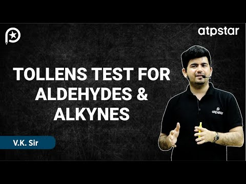 Tollens Test For Aldehydes -  IITJEE Concepts In Hindi